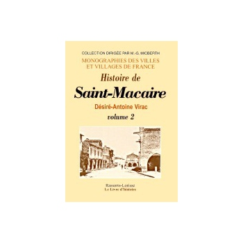 Histoire de Saint-Macaire - Tome II