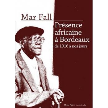Présence africaine à Bordeaux de 1916 à nos jours