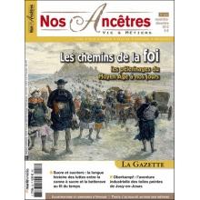 N° 58 : Les chemins de la foi, les pèlerinages du Moyen Âge à nos jours - Nos ancêtres, Vie & Métiers