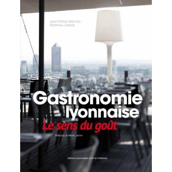 Gastonomie lyonnaise - Le sens du goût