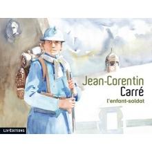 Jean-Corentin Carré, l'enfant-soldat