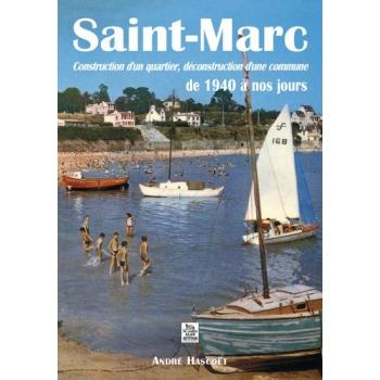 Saint-Marc - Construction d'un quartier, déconstruction d'une commune