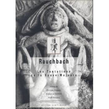 Rauchbach Les Tentations de la Sauve-Majeure
