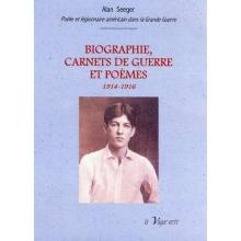 Biographie, carnets de guerre et poèmes 1914-1916