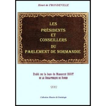 Les Présidents et Conseillers du Parlement de Normandie (CD-Rom)