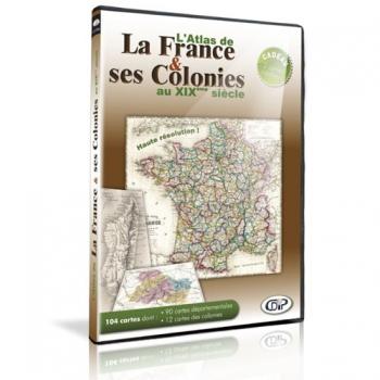L'Atlas de la France et ses colonies au XIXème siècle (CD-Rom)