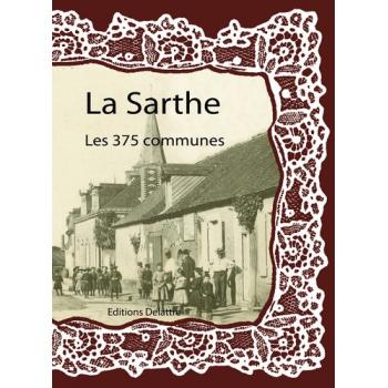 La Sarthe, les 375 communes