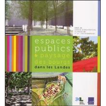 Espaces publics et paysage des bourgs dans les Landes