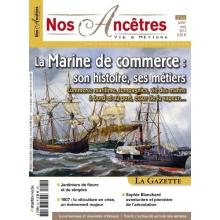 N° 62 : La Marine de commerce : son histoire, ses métiers - Nos ancêtres, Vie & Métiers