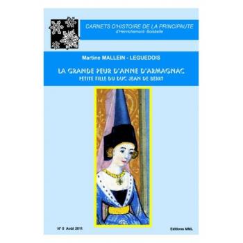 La grande peur d'Anne d'Armagnac, petite fille du duc Jean de Berry